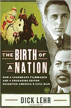 The Birth of a Nation – Dick Lehr